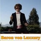 Baron Von Luxxury - JV