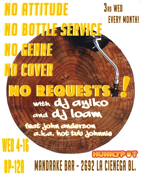 No Requests. DJ set